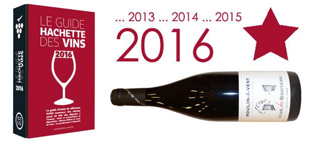 Moulin à Vent 2013 sélectionné au Guide Hachette des Vins 2016